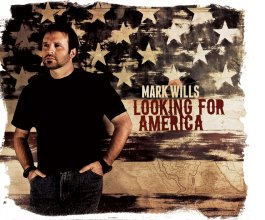 Mark_wills_looking_for_america